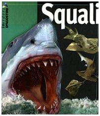 Squali. Ediz. illustrata - McMillan, Beverly - Musick, John A.