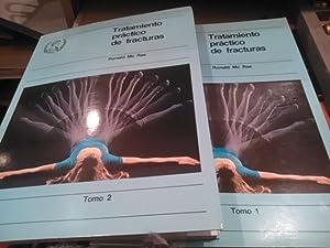 TRATAMIENTO PRÁCTICO DE FRACTURAS (Madrid, 1986) 2 volúmenes: Ronald Mc Rae
