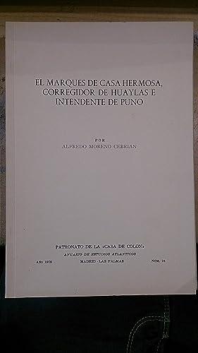EL MARQUÉS DE CASA HERMOSA, CORREGIDOR DE: Alfredo Moreno Cebrián
