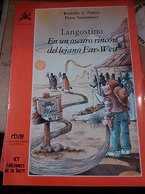 LANGOSTINO, EN UN OSCURO RINCÓN DEL LEJANO FAR-WEST (Madrid, 1991): Rodolfo S. Pastor/ Petra...