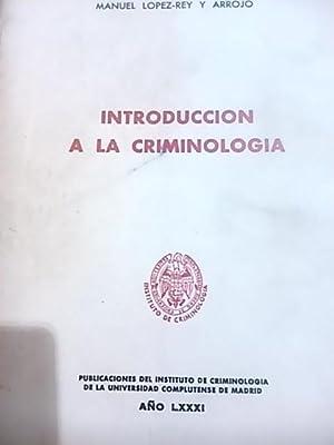 INTRODUCCIÓN A LA CRIMINOLOGÍA (Madrid, 1981): Manuel López-Rey y