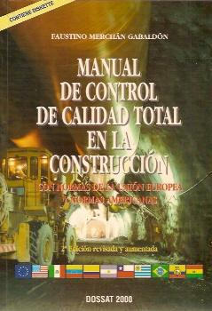 MANUAL DE CONTROL DE CALIDAD TOTAL EN: Faustino Merchán Gabaldón