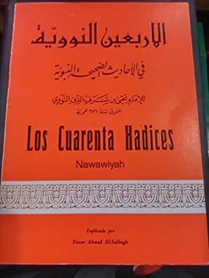 LOS CUARENTA HADICES, del Imán an-NAWAWI (Granada,: Imán an-NAWAWI