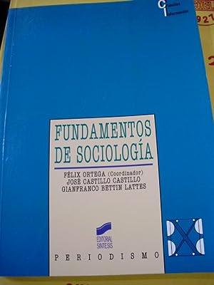 FUNDAMENTOS DE SOCIOLOGÍA (Madrid, 2002): Félix Ortega/José Castillo Castillo/Gianfranco ...