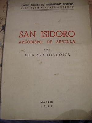 SAN ISIDORO, ARZOBISPO DE SEVILLA (Madrid, 1942): Luis Araujo-Costa
