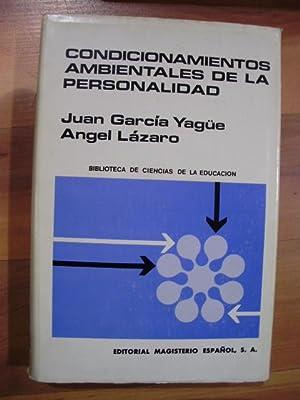 CONDICIONAMIENTOS AMBIENTALES DE LA Personalidad (Madrid, 1971): Juan García Yagüe/