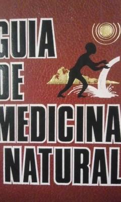 GUÍA DE MEDICINA NATURAL. Volumen segundo: Plantas: Carlos Kozel