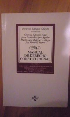 MANUAL DE DERECHO CONSTITUCIONAL Volumen II (Madrid: Francisco Balaguer Callejón;