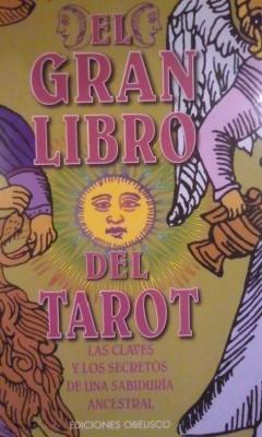 EL GRAN LIBRO DEL TAROT (Barcelona, 2002): Margarita Arnal Moscardó