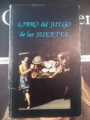 LIBRO DEL JUEGO DE LAS SUERTES (Madrid,