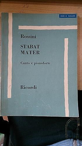 Rossini: STABAT MATER (partitura para Canto y Piano) (Milán, 1961): Gioachino Rossini