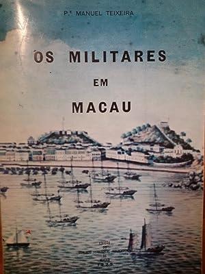 OS MILITARES EM MACAU (Macau, 1976): PE. Manuel Teixeira