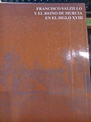 FRANCISCO SALZILLO Y EL REINO DE MURCIA EN EL SIGLO XVIII (Murcia, 1983) Catálogo de la gran...