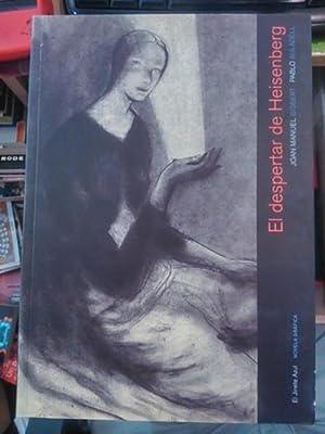 EL DESPERTAR DE HEISENBERG (novela y cómic) (Madrid, 2010) Novela Gráfica: Juan ...
