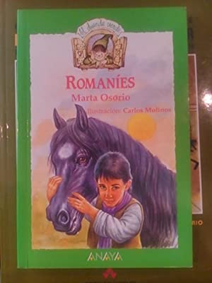 ROMANÍES (gitanos) (novela infantil) (Madrid, 1988) Dedicatoria: Marta Osorio