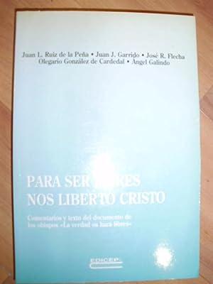 PARA SER LIBRES NOS LIBERTÓ CRISTO (Valencia,: Juan L. Ruiz