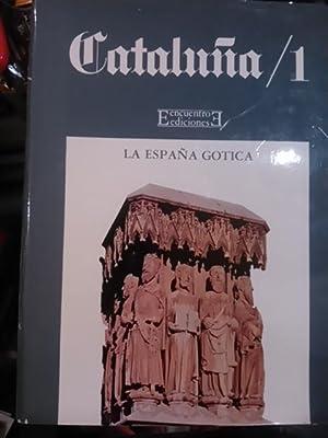 CATALUÑA/ 1. La España Gótica (Madrid, 1987): Joan Sureda Pons