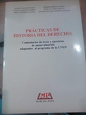 PRÁCTICAS DE HISTORIA DEL DERECHO: Comentarios de: J. Alvarado Planas/