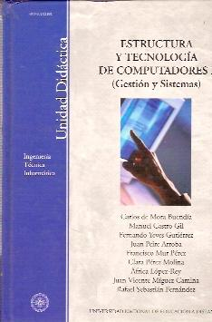 ESTRUCTURA Y TECNOLOGÍA DE COMPUTADORES I (GESTIÓN: C. de Mora/