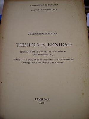TIEMPO Y ETERNIDAD. Estudio sobre la Teología: José Ignacio Saranyana