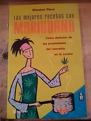 LAS MEJORES RECETAS CON MARIHUANA (Barcelona, 2002): Elisabet Riera