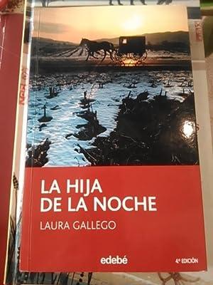 Laura Gallego: LA HIJA DE LA NOCHE (Barcelona, 2006): Laura Gallego