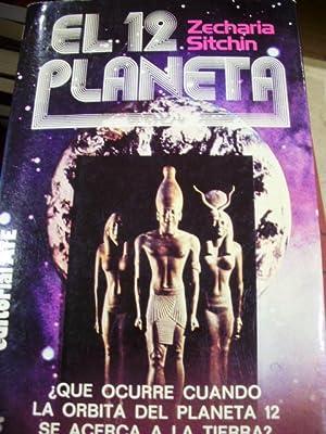 EL 12 PLANETA (Barcelona, 1981) ¿Qué ocurrió: Zecharia Sitchin