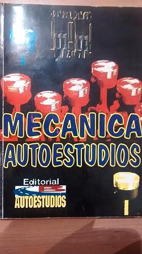 MECÁNICA AUTOESTUDIOS (Móstoles, 1997) (mecánica del automóvil): Juan ...
