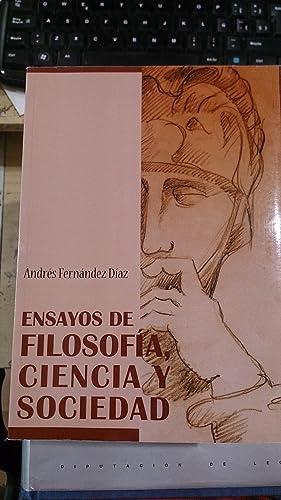 ENSAYOS DE FILOSOFÍA, CIENCIA Y SOCIEDAD (Madrid,: Andrés Fernández Díaz