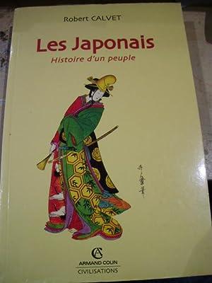 LES JAPONAIS. Histoire d un peuple (París,: Robert Calvet
