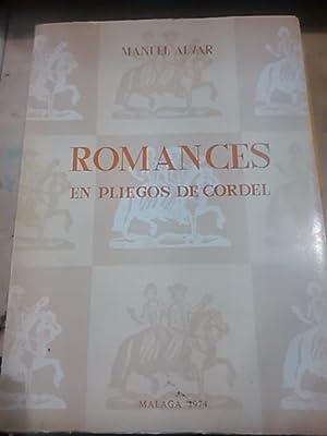 ROMANCES EN PLIEGOS DE CORDEL (siglo XVIII): Manuel Alvar (dedicatoria