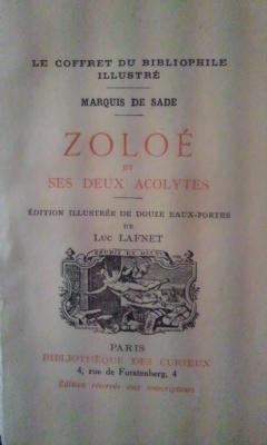 Sade: ZOLOÉ ET SES DEUX ACOLYTES (París,: Marqués de Sade