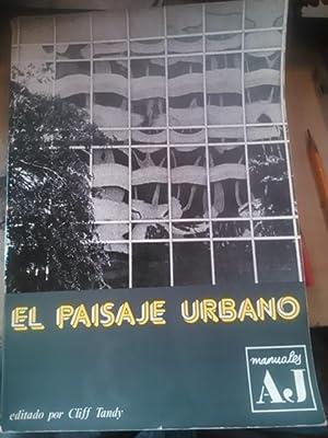 EL PAISAJE URBANO (Madrid, 1976) Manuales A.