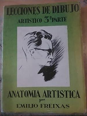 LECCIONES DE DIBUJO ARTÍSTICO 3ª parte: ANATOMÍA: Emilio Freixas