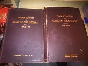 TRATADO PRÁCTICO DE MATEMÁTICAS PARA INGENIEROS (Barcelona,: W. N. Rose