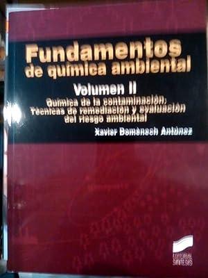 FUNDAMENTOS DE QUÍMICA AMBIENTAL. Volumen II (Madrid, 2014): Xavier Doménech Antúnez
