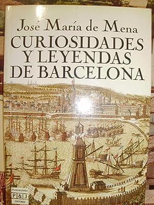 CURIOSIDADES Y LEYENDAS DE BARCELONA (Barcelona, 1990): José María de