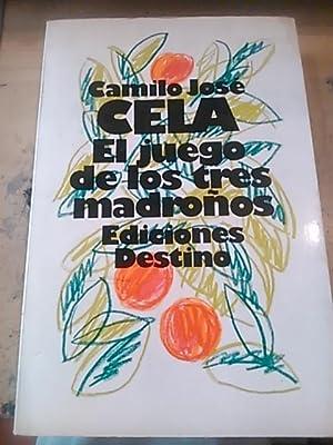 Camilo José Cela: EL JUEGO DE LOS TRES MADROÑOS (Barcelona, 1983) 1ª edici&...