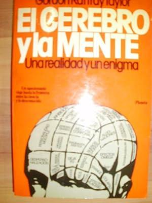 EL CEREBRO Y LA MENTE. Una realidad y un enigma. (Barcelona, 1980).: Gordon Rattray Taylor