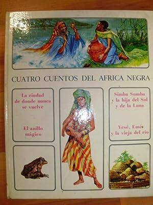 CUATRO CUENTOS DEL AFRICA NEGRA (Barcelona, 1972): R. S. Torroella/Art Studium (Ilustraciones)