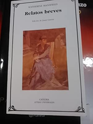 Kathleen Mansfield: RELATOS BREVES (Madrid, 2000): Kathleen Mansfield (Nueva