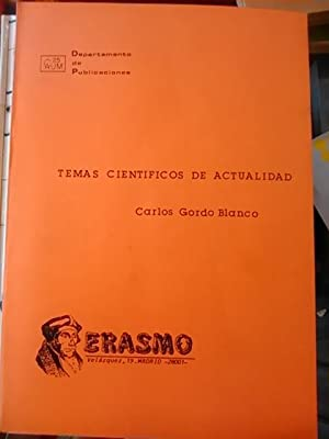 TEMAS CIENTÍFICOS DE ACTUALIDAD (Madrid, 1984) Ciclo de conferencias de Ciencia: Carlos ...