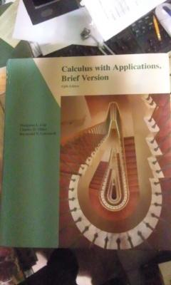 CALCULUS WITH APPLICATIONS, BRIEF VERSION (NY 1993): Margaret Lial /