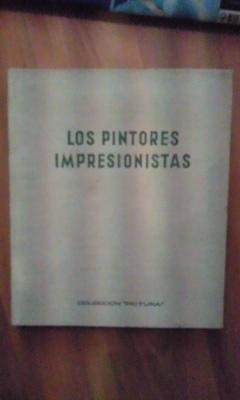 LA PINTURA IMPRESIONISTA (Barcelona, 1962): Maurice Serullaz