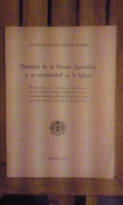 DUALIDAD DE LA MISIÓN APOSTÓLICA Y SU: Joaquín Salaverri de