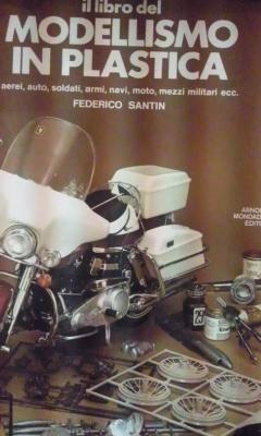 IL LIBRO DEL MODELLISMO IN PLASTICA. Aeri,: Federico Santin