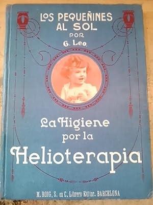 LA HIGIENE POR LA HELIOTERAPIA (Barcelona, hacia 1920) LOS PEQUEÑOS AL SOL en la Primera ...