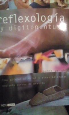 REFLEXOLOGÍA Y DIGITOPUNTURA (Barcelona 2002): Janet Wrigth