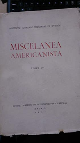 MISCELÁNEA AMERICANISTA. Tomo III (Madrid, 1950) Ensayos: Varios autores: Enrique