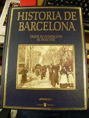 HISTORIA DE BARCELONA (Barcelona, 1995) Desde su: Josep L. Roig